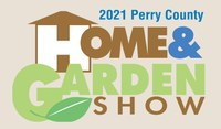 Perry County Home and Garden Show | May 7 and 8, 2021